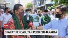 VIDEO: Ini Syarat Pencabutan PSBB DKI Jakarta