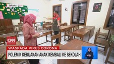 VIDEO: Polemik Kebijakan Anak Kembali Sekolah