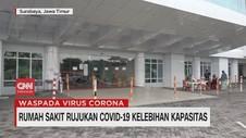 VIDEO: RS Rujukan Covid-19 Kelebihan Kapasitas