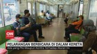 VIDEO: Aturan Baru, Penumpang Dilarang Bicara Selama di KRL