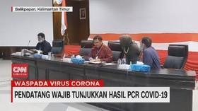VIDEO: Pendatang Wajib Tunjukan Hasil PCR Covid-19