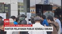 VIDEO: Kembali Buka, Kantor Pelayanan Publik Diserbu Warga