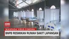 VIDEO: BNPB Resmikan Rumah Sakit Lapangan
