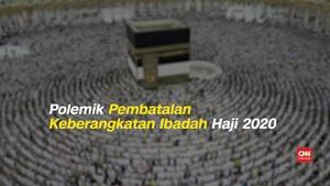 VIDEO: Polemik Pembatalan Keberangkatan Ibadah Haji 2020