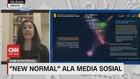 VIDEO: 'New Normal' Ala Media Sosial