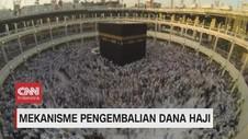 VIDEO: Mekanisme Pengembalian Dana Haji
