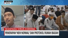 VIDEO: Penerapan 'New Normal' & Protokol Rumah Ibadah