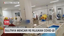 VIDEO: Sulitnya Mencari RS Rujukan Covid-19