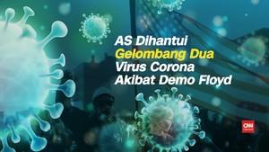 VIDEO: AS Dihantui Gelombang 2 Virus Corona akibat Demo Floyd