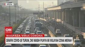 VIDEO: DKI Masih Punya 66 Wilayah Zona Merah Covid-19