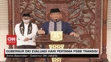 VIDEO: Gubernur Anies Evaluasi Hari Pertama PSBB Transisi