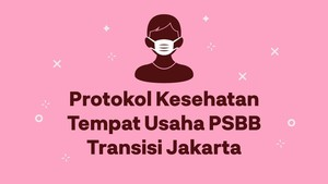 INFOGRAFIS: Protokol Kesehatan Tempat Usaha PSBB Transisi DKI