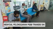 VIDEO: Menyoal Pelonggaran PSBB Transisi DKI