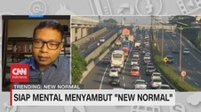 VIDEO: Siap Mental Menyambut 'New Normal'