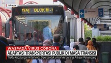 VIDEO: Adaptasi Transportasi Publik di Masa Transisi