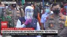 VIDEO: Gubernur Khofifah Belum Pastikan Terapkan 'New Normal'