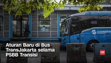 VIDEO: Aturan Baru Naik TransJakarta Selama PSBB Transisi