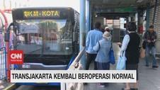 VIDEO: Transjakarta Kembali Beroperasi Normal
