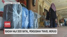 VIDEO: Ibadah Haji 2020 Batal, Pengusaha Travel Merugi