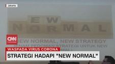VIDEO: Enam Strategi Hadapi New Normal