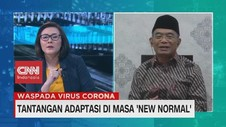 VIDEO: Tantangan Adaptasi di Masa 'New Normal'