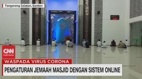 VIDEO: Pengaturan Jemaah Masjid Dengan Sistem Online