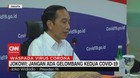 VIDEO: Jokowi: Jangan Ada Gelombang Kedua Covid-19