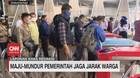 VIDEO: Maju-mundur Pemerintah Jaga Jarak Warga