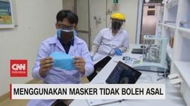 VIDEO: Menggunakan Masker Tidak Boleh Asal
