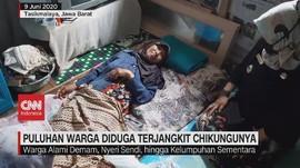 VIDEO: Puluhan Warga Diduga Terjangkit Chikungunya