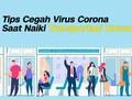 VIDEO: Cara Cegah Virus Corona Saat Naik Transportasi Umum