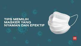 VIDEO: Tips Memilih Masker yang Nyaman dan Efektif