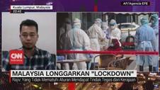 VIDEO: Malaysia Longgarkan 'Lockdown'