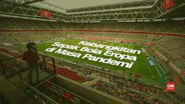 VIDEO: Kebangkitan Sepak Bola Eropa di Masa Pandemi