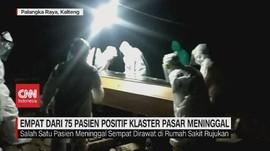 VIDEO: 4 dari 75 Pasien Positif Klaster Pasar Meninggal