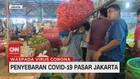 VIDEO: Penyebaran Covid-19  di Pasar DKI Jakarta