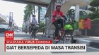 VIDEO: Giat Bersepeda di Masa Transisi