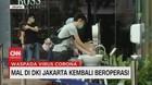 VIDEO: Terapkan New Normal, Mal di Jakarta Kembali Beroperasi