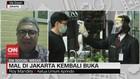 VIDEO: Mal di Jakarta Kembali Buka