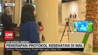 VIDEO: Penerapan Protokol Kesehatan di Mal