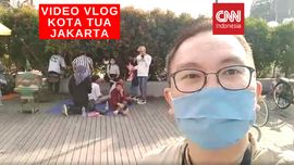 VIDEO: Vlog Kawasan Kota Tua Jakarta Mulai Ramai