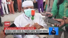 VIDEO: Sembuh dari Covid-19, Pasien Dapat Mawar Merah