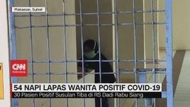 VIDEO: 54 Napi Lapas Wanita Positif Covid-19