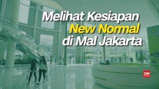 VIDEO: Melihat Kesiapan New Normal di Mal Jakarta