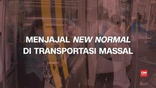 VIDEO: Menjajal New Normal di Transportasi Massal