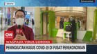 VIDEO: Peningkatan Kasus Covid-19 di Pusat Perekonomian