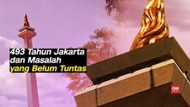 VIDEO: 493 Tahun Jakarta dan Masalah yang Belum Tuntas