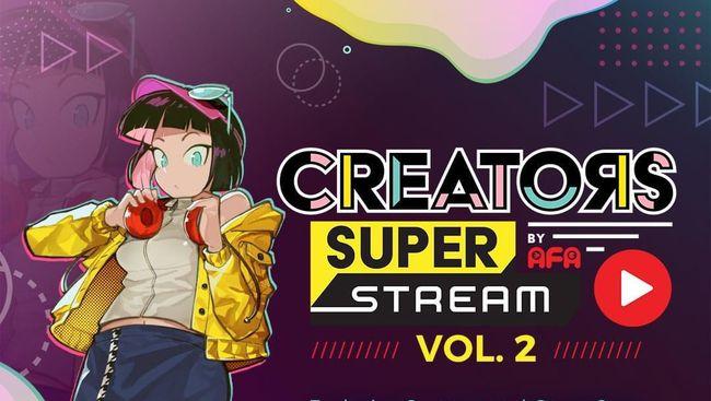 Creators Super Stream Vol. 2