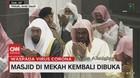 VIDEO: Masjid di Mekah Kembali Dibuka