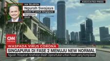 VIDEO: Singapura di Fase 2 Menuju New Normal